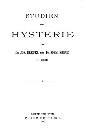 "Sigmund Freud, Breuer ""Estudios sobre la histeria"""