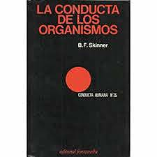 Skinner publica el libro La conducta de los organismos