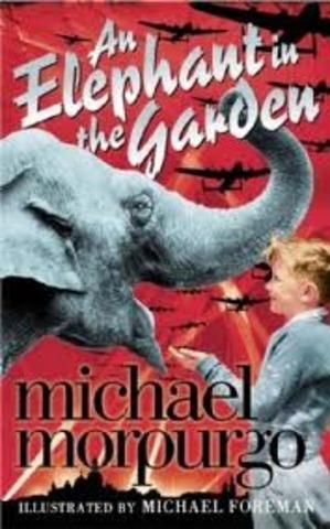 An Elephant in the Garden         By Micheal Morpurgo