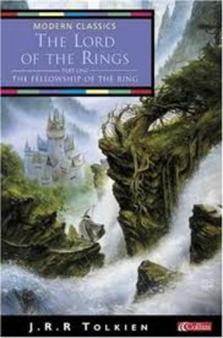 The Lord of the Rings - The Fellowship of the Ring           by J.R.R Tolkien