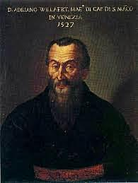 Adrian Willaert (1490-1562)