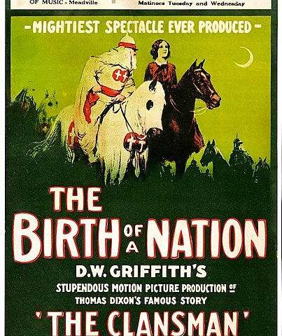 The Birth of a Nation (D.W. Griffith)