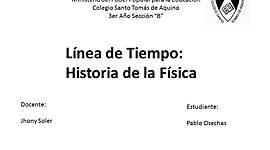 Historia de la Física Pablo Osechas 3er Año B timeline