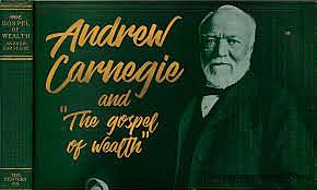 Andrew Carnegie's Gospel of Wealth