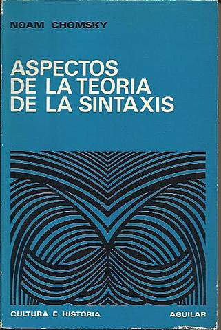 Aspectos de la teoría de la sintaxis (teoría del generativismo)