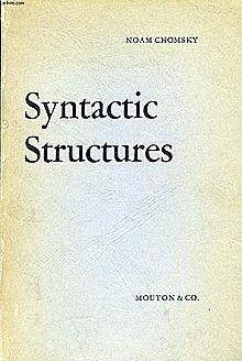 Chomsky revolucionó el campo de la lingüística teórica con la publicación de la obra Estructuras sintácticas, basada en su tesis doctoral (teoría generativismo)
