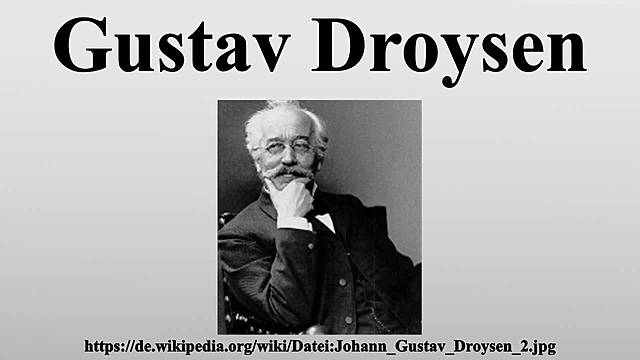 J.G. Droysen (1808 - 18849