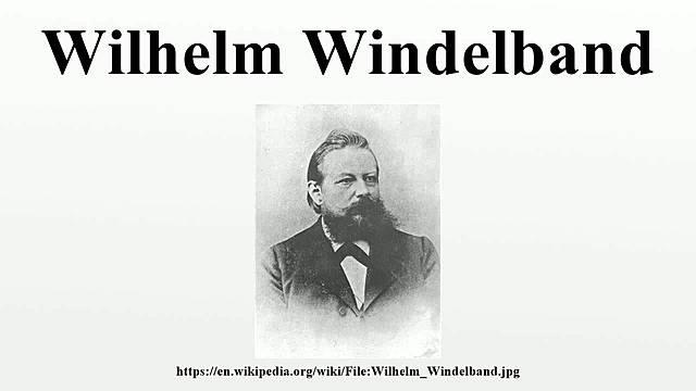 Windelband (1848 - 1915)