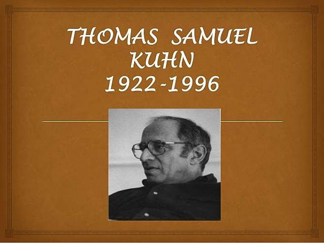 Thomas Kuhn (1922 - 1996)