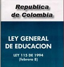 Ley 115, decreto 1860 de 1994