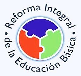 Reforma integral de educación básica RIEB.