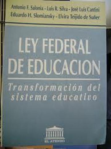 Se sustenta la nueva Ley Federal de Educación.