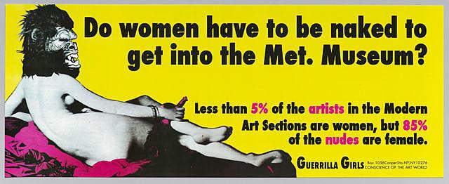 """El cartel de las Guerrilla Girls """"Do women have to be naked to get into the Met. Museum"""