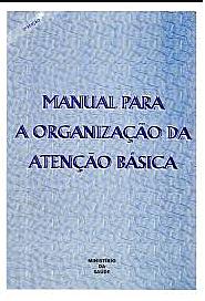 Manual para Organização da Atenção Básica no SUS