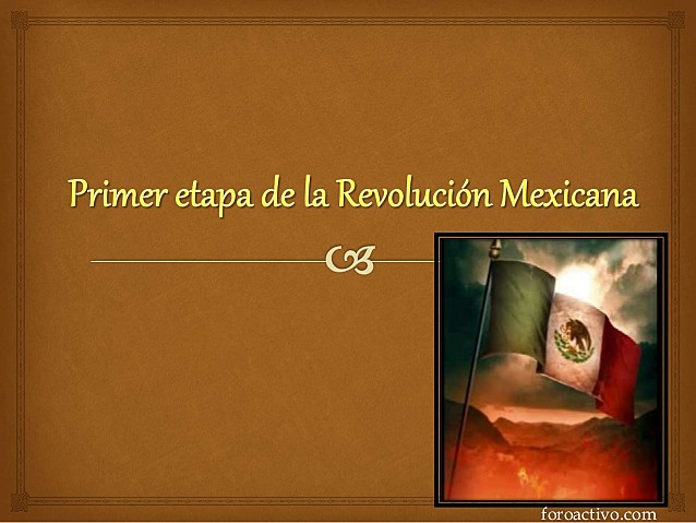 1ra etapa de la Revolución