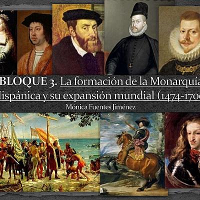 La formación de la Monarquía Hispánica y su expansión mundial timeline