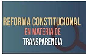 Fue publicada en el Diario Oficial de la Federación otra reforma al artículo 6º constitucional para renovar los mecanismos de acceso a la información pública y protección de datos personales
