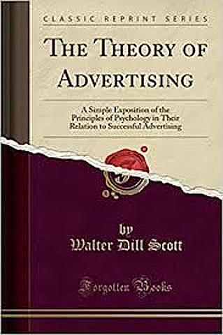 """W.D. Scott publica: """" The Theory of Advertising"""""""
