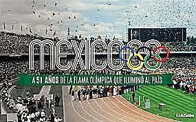 México es Sede en Los Juegos Olímpicos.