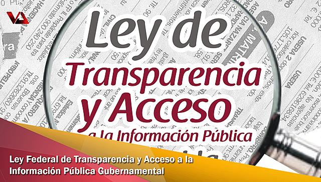 Promulgación de la Ley Federal de Transparencia y Acceso a la Información Publica Gubernamental (LFTAIP)