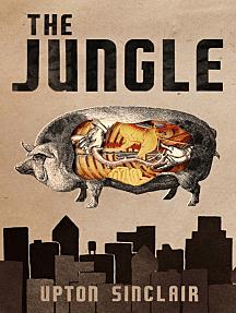 "Upton Sinclair's ""The Jungle"""