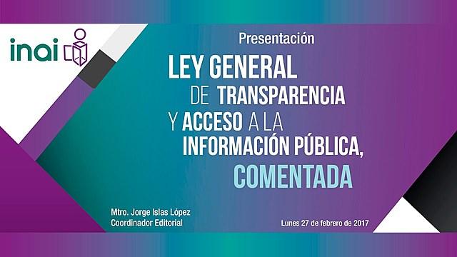 Promulgación la Ley General de Transparencia y Acceso a la Información Pública.