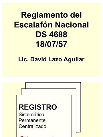 se promulga el D S Nº 04688 del Reglamento de Escalafón Nacional del Servicio de Educación, que norma la carrera docente y administrativa del magisterio