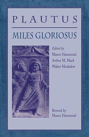 Uraufführung von Plautus' Miles Gloriosus