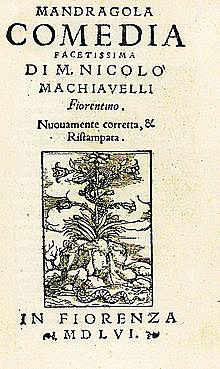 Uraufführung von Machiavellis La Mandragola in Florenz