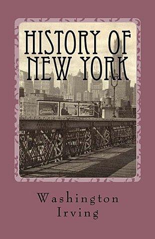 """Historia de New York"" de Washington Irving."
