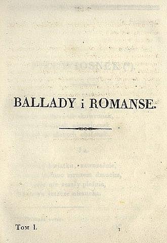 """Początek romantyzmu - wydanie """"Ballad i romansów"""" Adama Mickiewicza"""