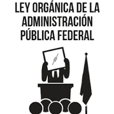 Principales cambios en la Administración Pública Federal de México timeline