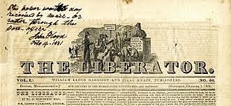 "William Lloyd Garrison Publishes Abolitionist Newspaper ""The Liberator"""