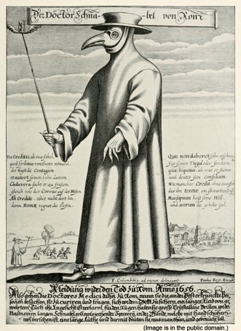 Charles de L'Orme invents the Plague Doctor costume (1669).
