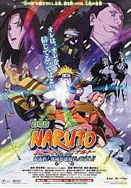 1º Película Naruto: Dai katsugeki! Yuki Hime Shinobu Hōjō Dattebayo!!