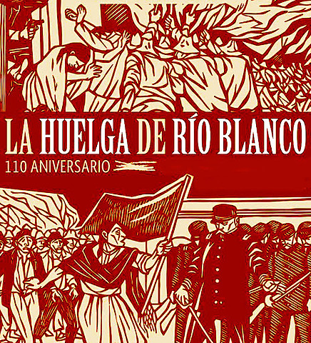 Huelga del Río Blanco.