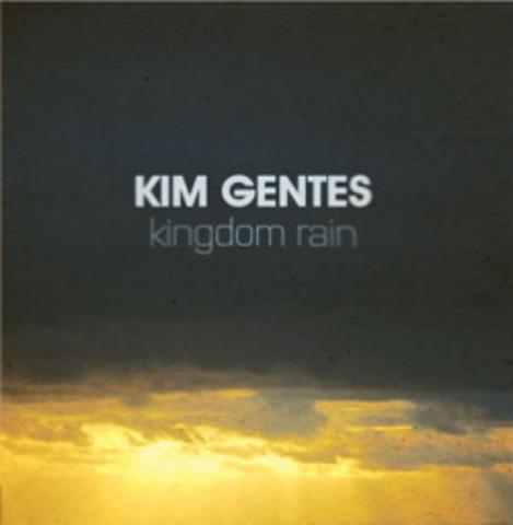 Kingdom Rain - Kim Gentes (2011)