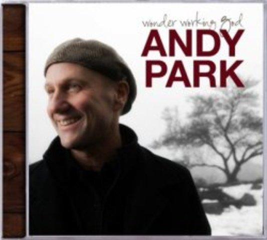 Wonder Working God - Andy Park (2009)
