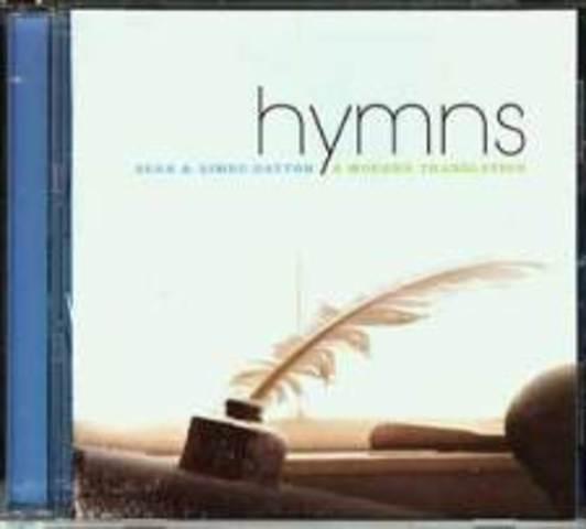Hymns: A Modern Translation - Sean and Aimee Dayton (2008)