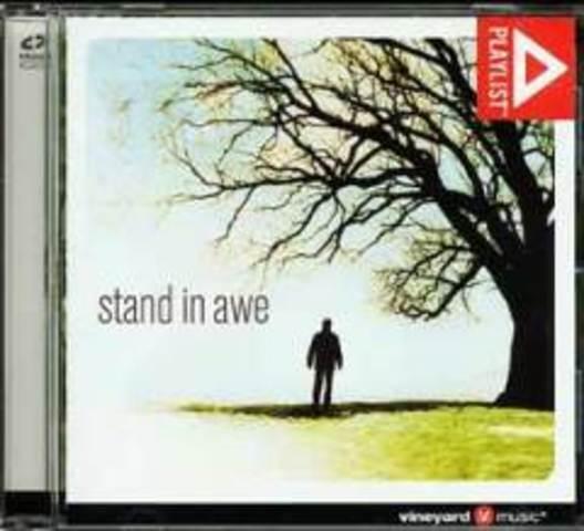 Playlist: Stand In Awe - Jeremy Riddle, Sheri Carr, Jan L'Ecuyer, Steve Jones, Charlie Hines (2007)