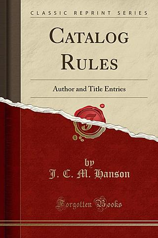 Catalog Rules, Author and Title Entries