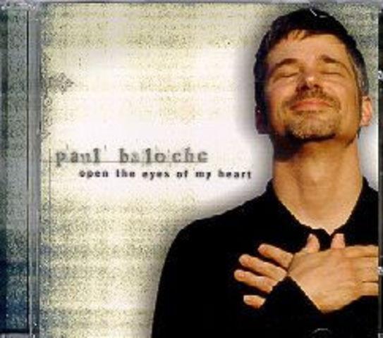 Open The Eyes Of My Heart - Paul Baloche (2000)