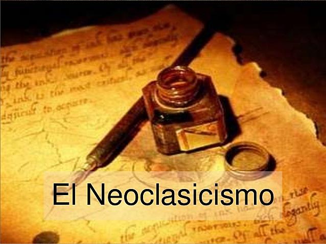 EPOCA LITERARIA DEL NEOCLACICISMO