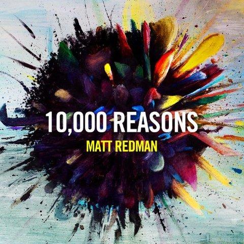 10,000 Reasons - Matt Redman (2011)