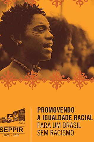 Criação da Secretaria Especial de Política de Promoção da Igualdade Racial