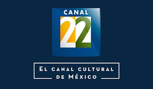 Canal 22, México