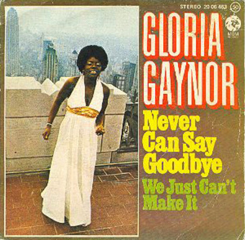 """Gloria Gaynor records """"Never Can Say Goodbye"""""""