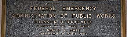 •Public Works Administration (PWA