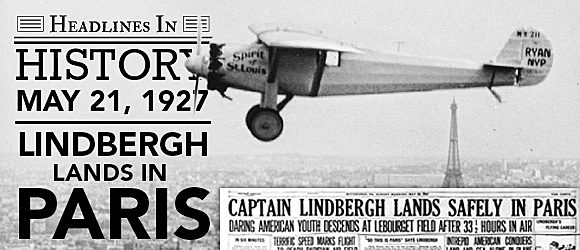 Charles Lindbergh Completes Solo Flight Across the Atlantic