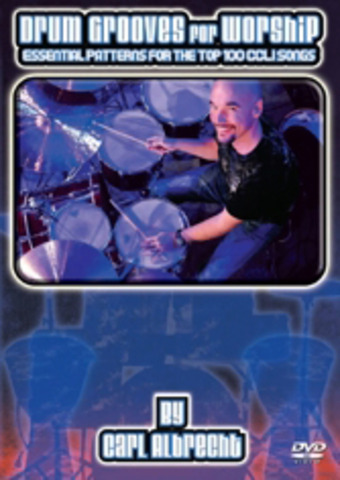 Drum Grooves for Worship - Carl Albrecht (2009)